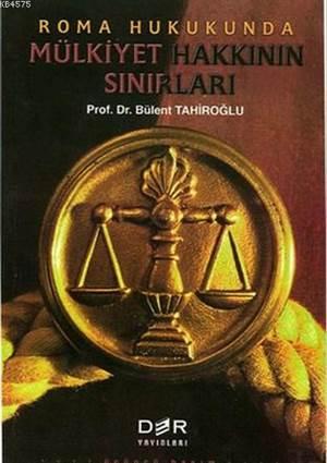 Roma Hukukunda Mülkiyet Hakkinin Sinirlari