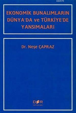 Ekonomik Bunalımların Dünya'da ve Türkiye'de Yansımaları