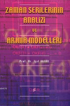 Zaman Serilerinin Analizi ve Arima Modelleri