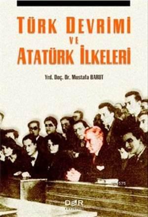 Türk Devrimi ve Atatürk Ilkeleri