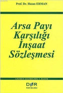 Arsa Payi Karsiligi Insaat Sözlesmesi