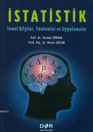 İstatistik; Temel Bilgiler, Yöntemler ve Uygulamalar