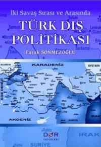 Türk Dış Politikası-İki Savaş Sırası ve Arasında