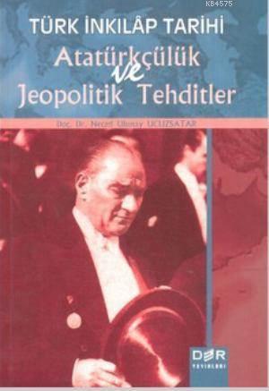 Türk Inkilap Tarihi Atatürkçülük ve Jeopolitik Tehditler