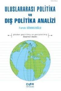 Uluslararasi Politika ve Dis Politika Analizi