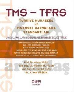 TMS-TFRS Türkiye Muhasebe ve Finansal Raporlama Standartları