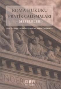 Roma Hukuku Pratik Çalışmaları