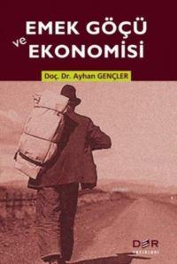Emek Göçü Ve Ekonomisi