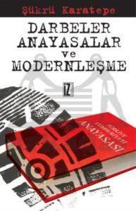 Darbeler,Anayasalar ve Modernleşme