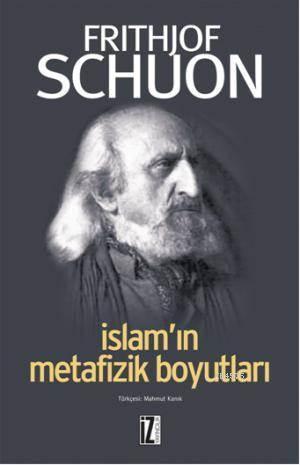 İslamın Metafizik Boyutları