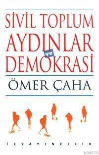Sivil Toplum Aydınlar Ve Demokrasi
