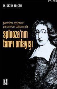 Spinozanın Tanrı Anlayışı