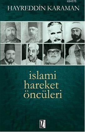 Islami Hareket Öncüleri