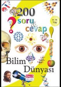 200 Soru ve Cevap-Bilim Dünyası