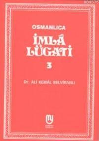 Osmanlıca| İmlâ Lügati; 3