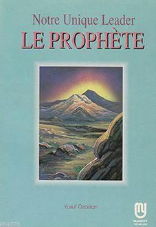 Le Prophète (Fransızca Hazreti Muhammed)