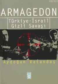 Armagedon---Türkiye-İsrail Gizli Savaşı