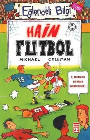 Hain Futbol; Eglenceli Hobi, 10+ Yas