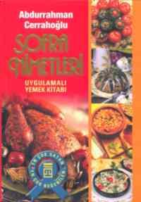 Sofra Nimetleri-Uygulamalı yemek kitabı (Karton Kapak)