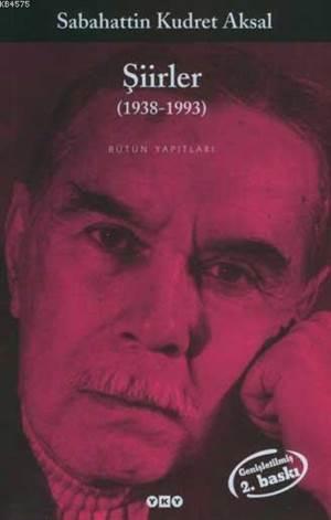 Şiirler (1938-1993) S.Kudret Aksal 2.Baskı