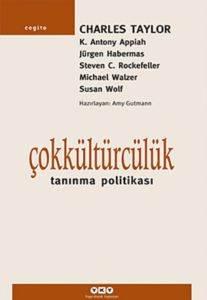Çokkültürcülük-Tanınma Politikası