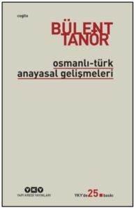 Osmanlı Türk Anayasal Gelişmeler
