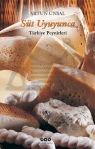 Süt Uyuyunca (Türkiye Peynirleri)