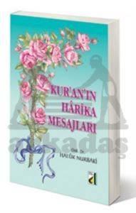 Kur'an'ın Harika Mesajları