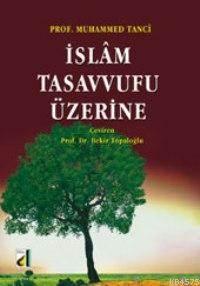 İslam Tasavvufu Üzerine
