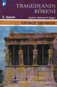 Tragedyanın Kökeni - Aiskhylos ve Atina
