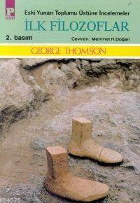 İlk Filozoflar; Eski Yunan Toplumu Üstüne İncelemeler