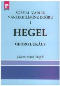 Sosyal Varlık Varlık Bilimine Doğru I Hegel