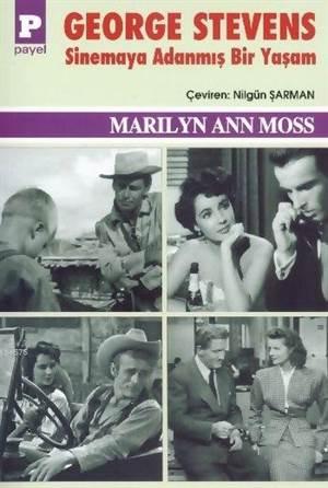 George Stevens Sinemaya Adanmış Bir Yaşam