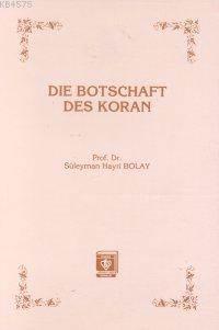 Die Botschaft Des Koran Kur'an Davet Ediyor - Almanca)