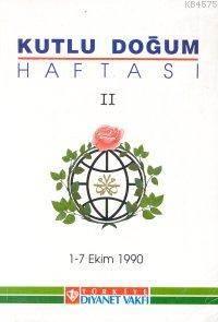 Kutlu Doğum Haftası II; 1-7 Ekim 1990