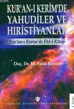 Kur'an-I Kerim'de Yahudiler Ve Hristiyanlık