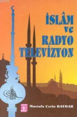 İslam Ve Radyo Televizyon