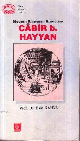 Modern Kimyanın Kurucusu Cabir B. Hayyan