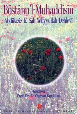 Büstanu'l-Muhaddisin (Hadislerin Bahçesi)