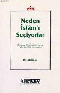 Neden İslam'ı Seçiyorlar