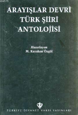Arayışlar Devri Türk Şiiri Antolojisi
