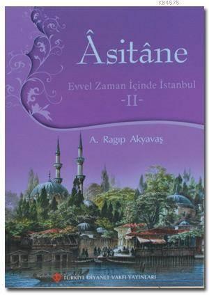 Asitane 2; Evvel Zaman İçinde İstanbul