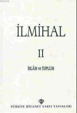 İlmihal 2; İslam Ve Toplum