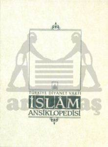 İslam Ansiklopedisi 1. Cilt (Ab-ı Hayat /el-Ahkamü'ş - Şer'iyye)