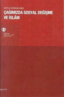 Çağımızda Sosyal Değişme ve İslam