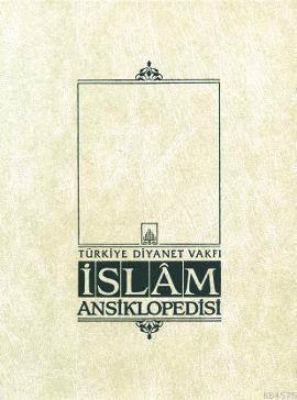 İslam Ansiklopedisi 39. Cilt (Şerif Paşa - Tanzanya)