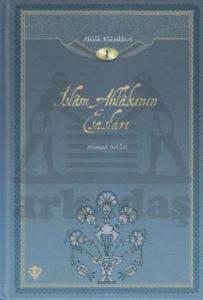 İslam Ahlakının Esasları (Ahlak Klasikleri-1)