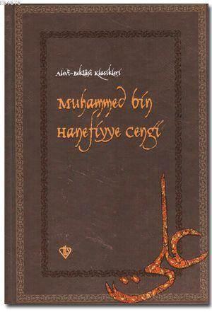Muhammed Bin Hanefiyye Cengi; Alevi Bektaşi Klasikleri 13