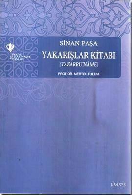 Sinan Paşa Yakarışlar Kitabı; Tazarru'name