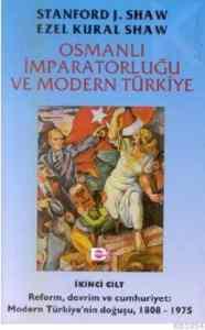 Osmanlı İmparatorluğu Ve Modern Türkiye Cilt 1 Gaziler İmparatorluğu
